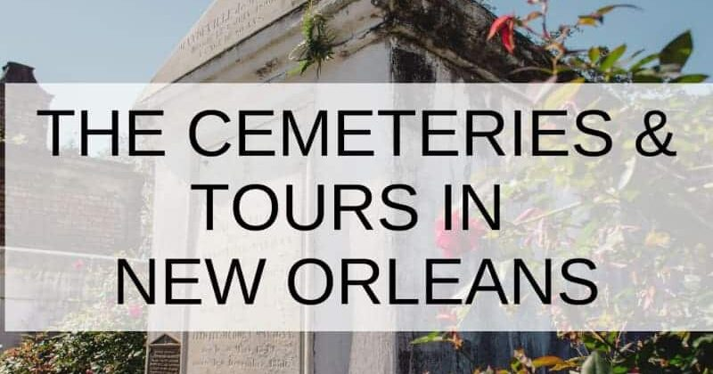 The Cemeteries & Tours in New Orleans, Louisiana Bed and Breakfast Association