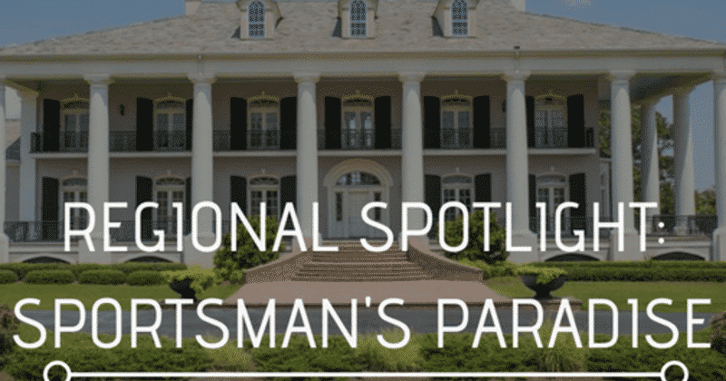 Regional Spotlight: Sportsman's Paradise, Louisiana Bed and Breakfast Association